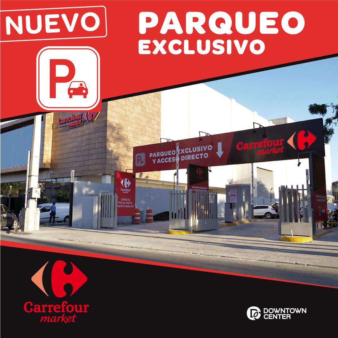 ¡Nuevo Parqueo exclusivo de Carrefour Market!